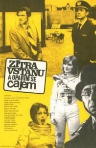 zitra-vstanu-a-oparim-se-cajem-poster